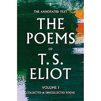 Os poemas de T. S. Eliot Volume eu