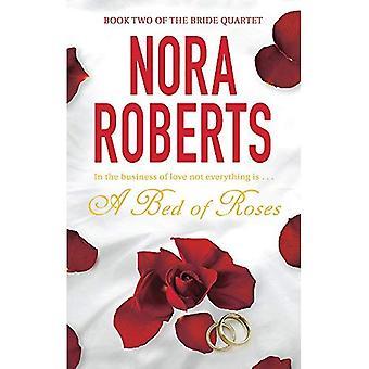 Un lit de Roses: dans les affaires de l'amour, tout n'est pas un...