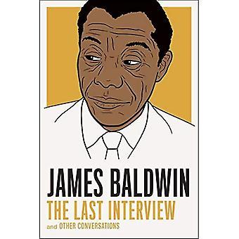 James Baldwin: Den sista intervjun: och andra samtal