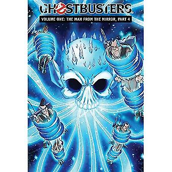 Ghostbusters, Volume 1: The Man from the Mirror, Part 4