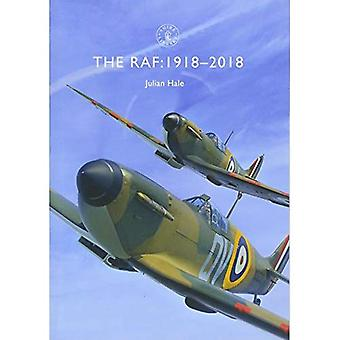 The RAF: 1918-2018 (Shire Library)