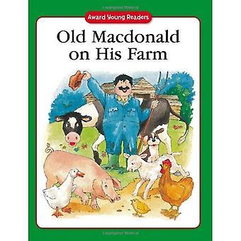 Oude MacDonald op zijn boerderij: een traditionele verhaal met eenvoudige tekst en grote Type. voor de leeftijd
