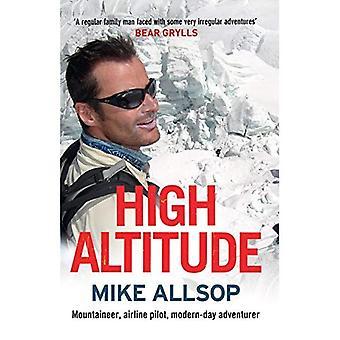 Höhenlage: Bergsteiger, Flugkapitän, moderne Abenteurer