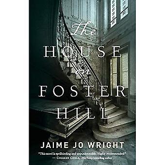 La maison sur la colline de Foster