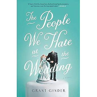 The People We Hate at the� Wedding: A Novel