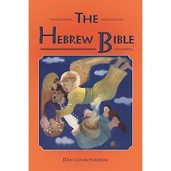 Hebrew Bible by CohnSherbok & Daniel C.