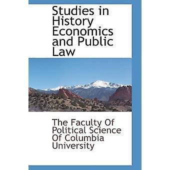 Studium der Wirtschaftswissenschaften Geschichte und öffentliches Recht Fakultät für Politikwissenschaft der Columb