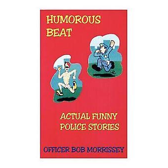 Beat umoristica di Morrissey & Bob