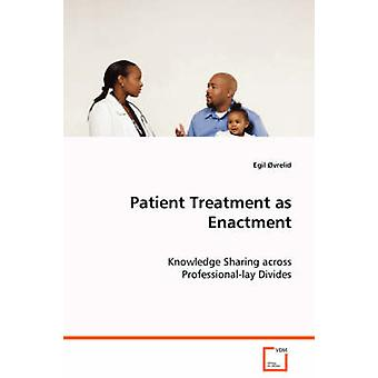 Patientforløb som vedtagelsen af vrelid & Egil