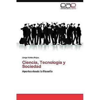 تكنولوجيا العلوم y سوسييداد قبل روخاس فالديز & خورخي