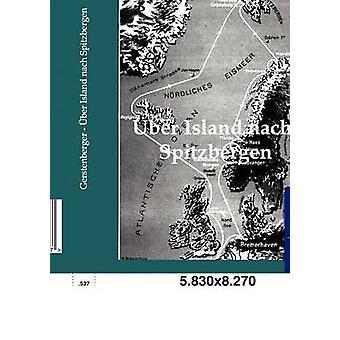 BER Island nach Spitzbergen esittäjä Gerstenberger & L.