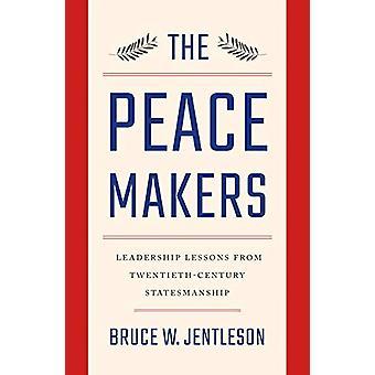 Los pacificadores - lecciones de liderazgo del siglo XX Statesmans