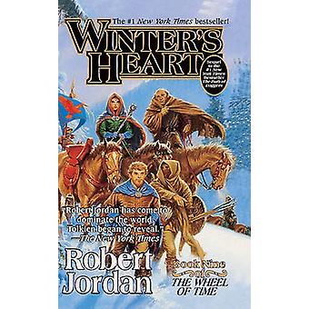 Winter's Heart - Wheel of Time - Book 9 by R Jordan - Robert Jordan -