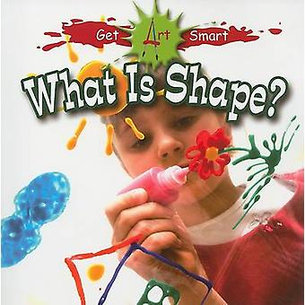 What is Shape? by Tea Benduhn - 9780778751397 Book