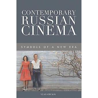 Contemporary Russian Cinema - Symbols of a New Era by Vlad Strukov - 9