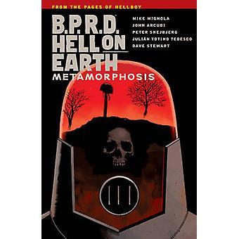 B.P.R.D. Hell on Earth Volume 12 - Metamorphosis by Mike Mignola - 978