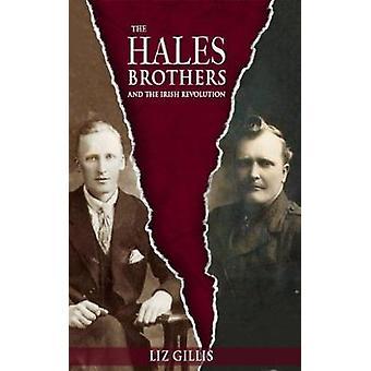 Hales Brothers and the Irish Revolution by Gillis & Liz