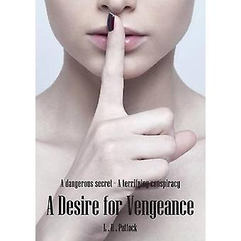 A Desire For Vengeance by Puttock & Leslie