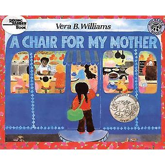 A Chair for My Mother by Vera B Williams - 9780812433999 Book