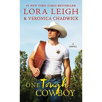 One Tough Cowboy by Lora Leigh