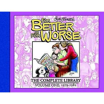 For Better Or For Worse The Complete Library Vol. 1 by Lynn Johnston