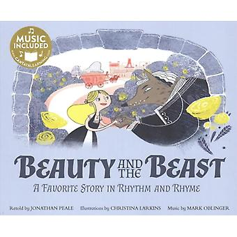 Beauty and the Beast a Favorite Story in Rhythm and Rhyme by Jonathan Peale
