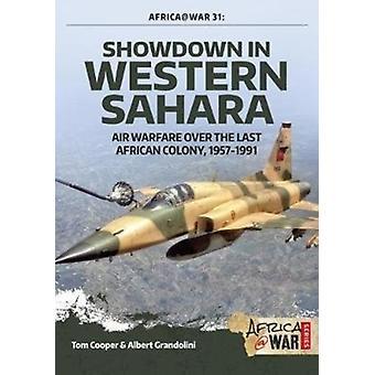 Showdown in Western Sahara Volume 1 by Tom Cooper