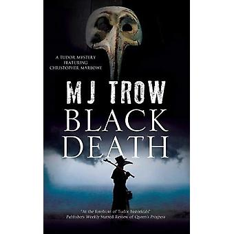 Black Death by M Trow