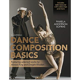 Dance Composition Basics2nd Edition by Pamela Anderson Sofras