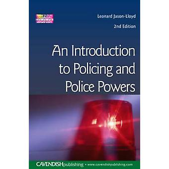 Introduction to Policing and Police Powers by JasonLloyd & Leonard