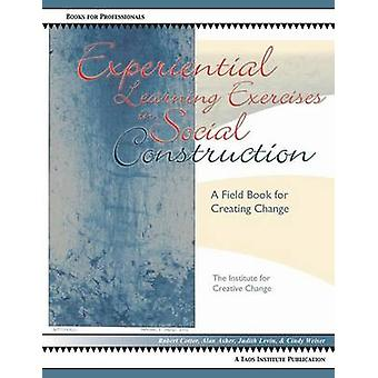 Experiential Learning Exercises in Social Construction by Cotter & Robert