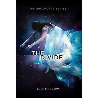 The Divide by Mellow & E.J.