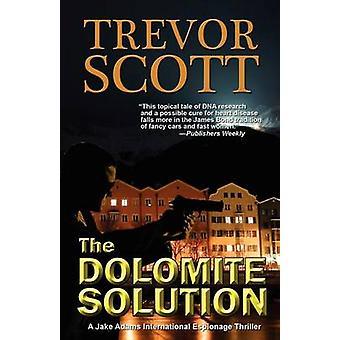 The Dolomite Solution by Scott & Trevor