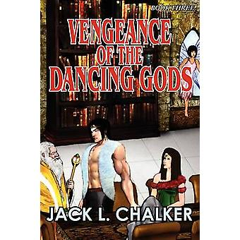 Vengeance of the Dancing Gods Dancing Gods Book Three by Chalker & Jack L.