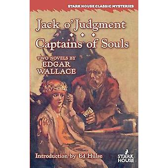 Jack oJudgment  Captains of Souls by Wallace & Edgar