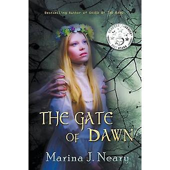 The Gate of Dawn by Neary & M J
