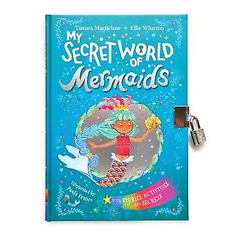 My Secret World of Mermaids - lockable story and activity book by Elli