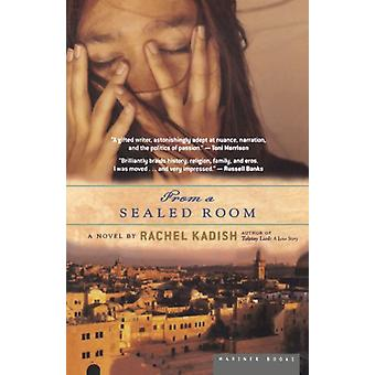 From a Sealed Room by Rachel Kadish - 9780618562411 Book