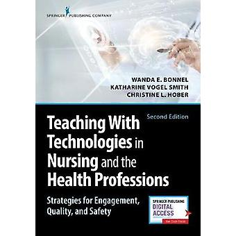Teaching with Technologies in Nursing and the Health Professions - Str