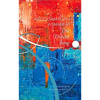 The Divine Song by Abdourahman a Waberi - 9780857426949 Book