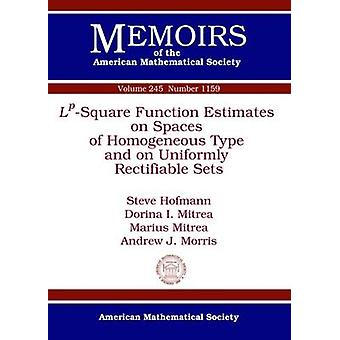 $L^P$-Square Function Estimates on Spaces of Homogeneous Type and on