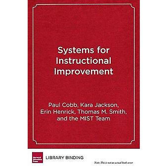Systems for Instructional Improvement - Creating Coherence from the Cl