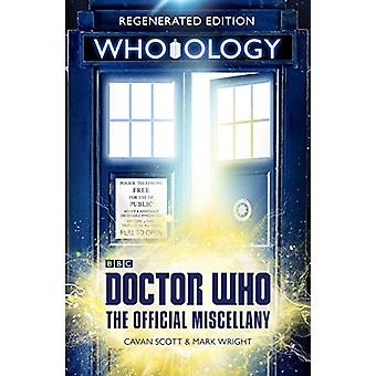 Doctor Who - Who-ology - Regenerated Edition by Cavan Scott - 978178594