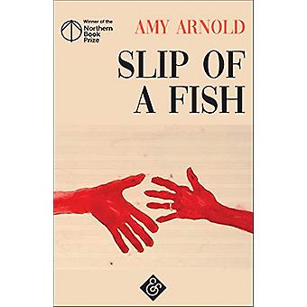 Slip of a Fish by Amy Arnold - 9781911508526 Book