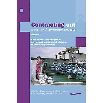 Contracting Out Water and Sanitation Services - v. 2 - Case Studies and
