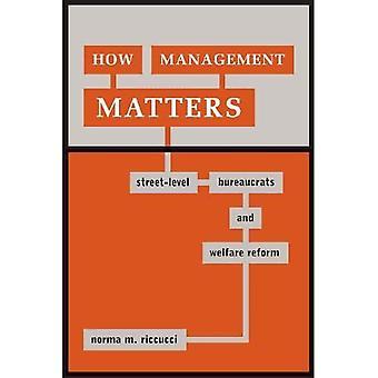 How Management Matters: Street-Level Bureaucrats and Welfare Reform