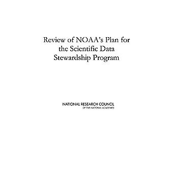 Review of NOAA's Plan for the Scientific Data Stewardship Program by