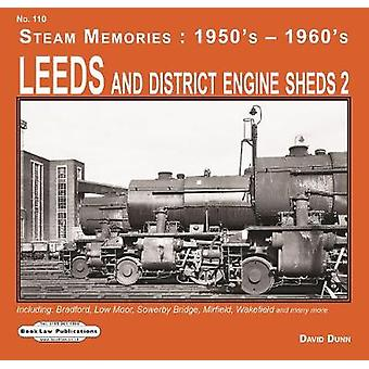 Leeds and District Engine Sheds 2 - Including - Bradford - Low Moor - S