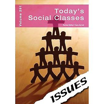 Todays Social Classes by Edited by Cara Acred