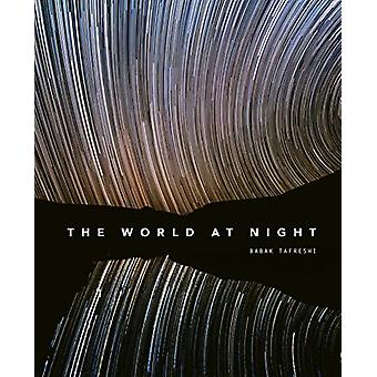 The World at Night - Spectacular photographs of the night sky by Babak